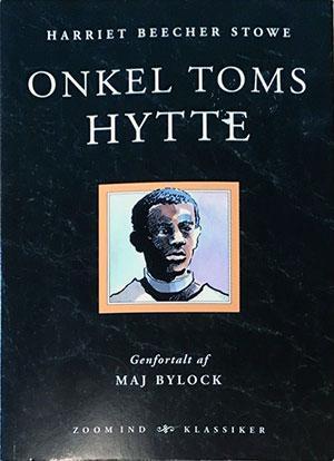 Forside til bogen Onkel Toms hytte