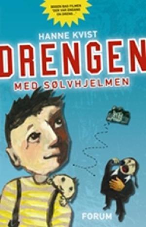 Forside til bogen Drengen med sølvhjelmen