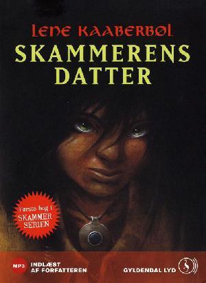 Forside til bogen Skammerens datter