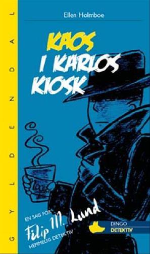 Forside til bogen Kaos i Karlos kiosk