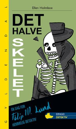 Forside til bogen Det halve skelet