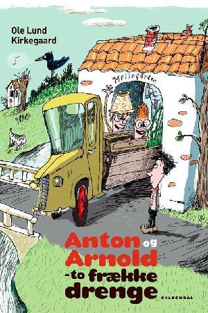 Forside til bogen Anton og Arnold - to frække drenge