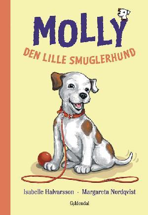 Forside til bogen Molly - den lille smuglerhund