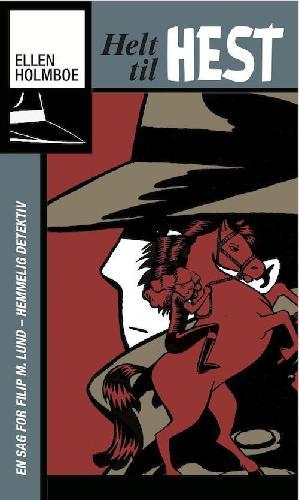 Forside til bogen Helt til hest