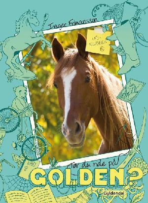 Forside til bogen Tør du ride på Golden?