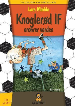 Forside til bogen Knoglerød IF erobrer verden