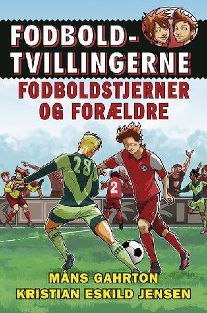 Forside til bogen Fodboldstjerner og forældre