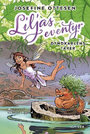 Forside til bogen Liljas eventyr - Dyndkarlens tårer