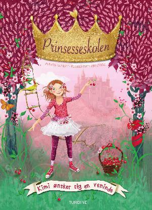 Forside til bogen Prinsesseskolen - Kimi ønsker sig en veninde