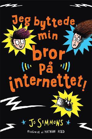 Forside til bogen Jeg byttede min bror på internettet!