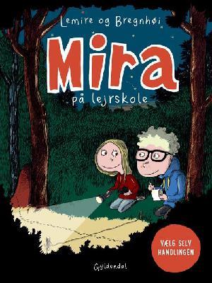 Forside til bogen Mira på lejrskole