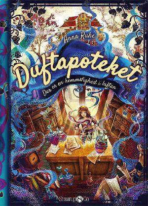 Forside til bogen Duftapoteket - der er en hemmelighed i luften