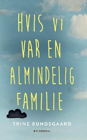 Forside til bogen Hvis vi var en almindelig familie