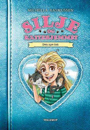 Forside til bogen Silje og kattehjemmet - den nye kat