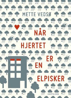 Forside til bogen NÃ¥r hjertet er en elpisker