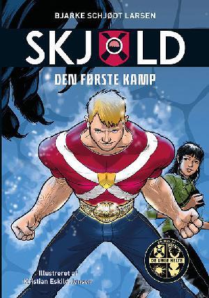 Forside til bogen Skjold - den første kamp