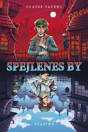 Forside til bogen Spejlenes by