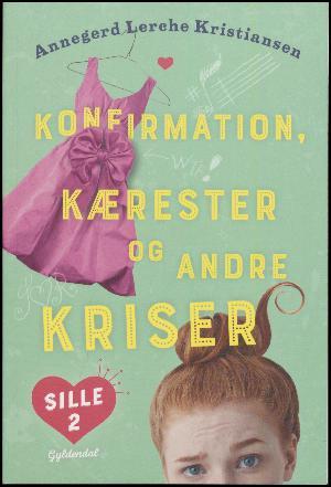 Forside til bogen Konfirmation, kærester og andre kriser