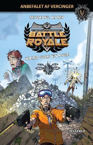 Forside til bogen Battle royale - kæmp som en pige
