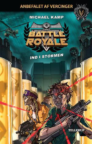 Forside til bogen Battle royale - ind i stormen