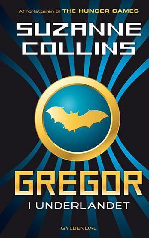 Forside til bogen Gregor - i Underlandet