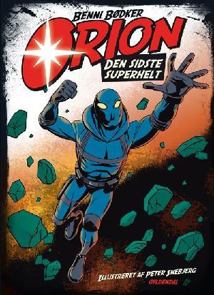 Forside til bogen Orion - den sidste superhelt