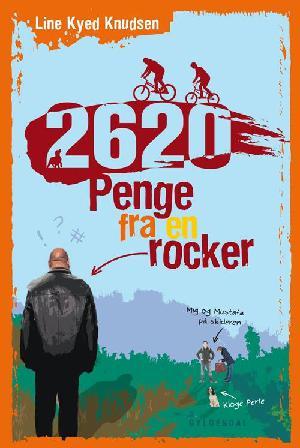 Forside til bogen 2620 - penge fra en rocker