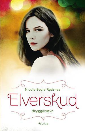 Forside til bogen Elverskud - skyggehævn