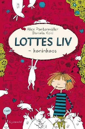 Forside til bogen Lottes liv - kaninkaos