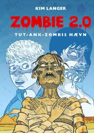 Forside til bogen Zombie 2.0 - Tut-ank-zombis hævn