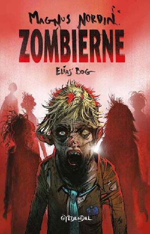 Forside til bogen Zombierne - Elias' bog