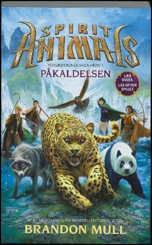 Forside til bogen Spirit animals - påkaldelsen