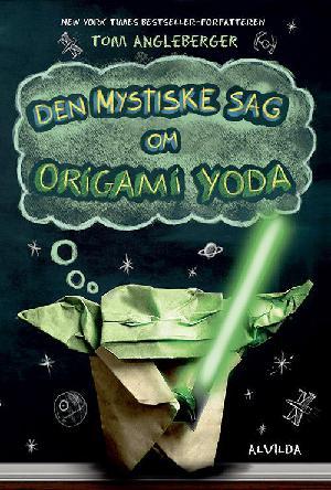 Forside til bogen Den mystiske sag om Origami Yoda