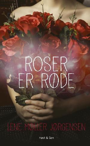 Forside til bogen Roser er røde