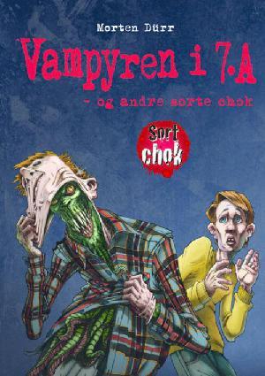 Forside til bogen Vampyren i 7.A og andre sorte chok