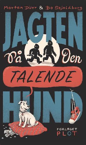 Forside til bogen Jagten på den talende hund