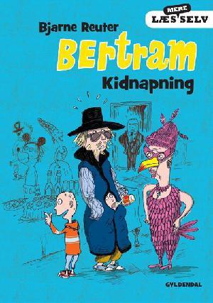 Forside til bogen Bertram - Kidnapning