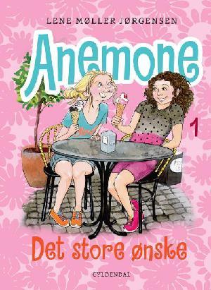 Forside til bogen Anemone - det store ønske