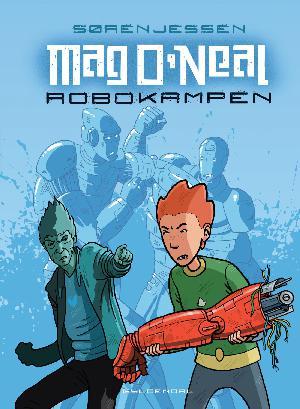 Forside til bogen Mag O'Neal - robokampen