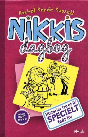 Forside til bogen Nikkis dagbog - historier fra et ik' specielt fedt liv