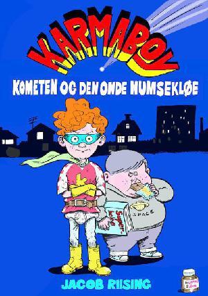Forside til bogen Karmaboy - kometen og den onde numsekløe
