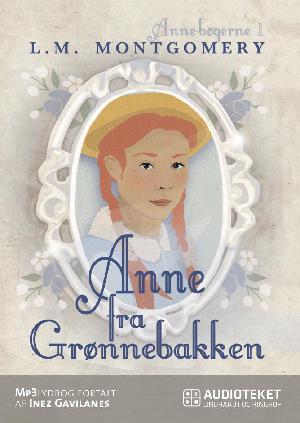 Forside til bogen Anne fra Grønnebakken