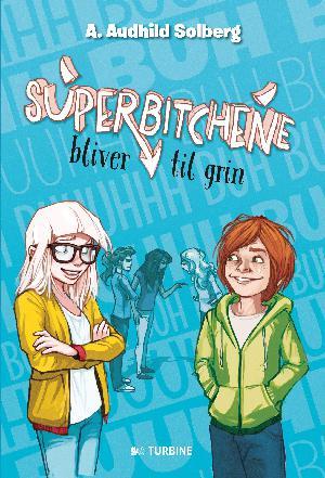 Forside til bogen Superbitchene bliver til grin