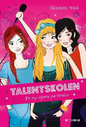 Forside til bogen Talentskolen - en ny stjerne på himlen