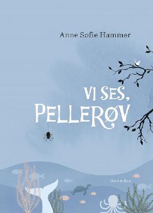 Forside til bogen Vi ses, Pellerøv