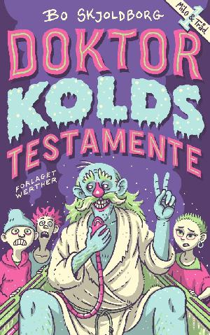 Forside til bogen Doktor Kolds testamente