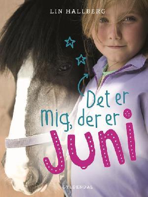 Forside til bogen Det er mig, der er Juni
