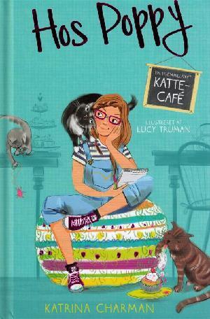 Forside til bogen Hos Poppy - en hjemmelavet kattecafé