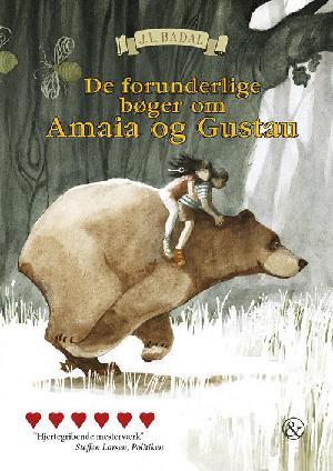 Forside til bogen De forunderlige bøger om Amaia og Gustau