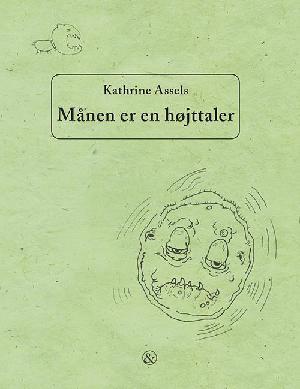 Forside til bogen Månen er en højttaler